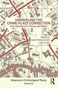Unraveling the Crime-Place Connection