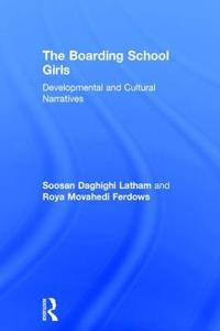 The Boarding School Girls: Developmental and Cultural Narratives