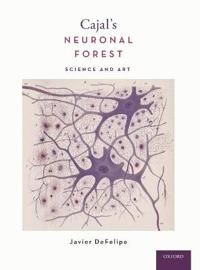 Cajal's Neuronal Forest