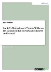 Die 1-2-3 Methode Nach Thomas W. Phelan. Ein Instrument Fur Ein Wirksames Lehren Und Lernen?