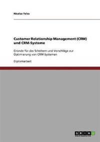 Customer Relationship Management (Crm) Und Crm-Systeme. Vorschlage Zur Optimierung