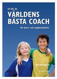 Så blir du världens bästa coach för barn- och ungdomsidrott