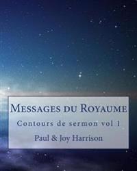 Messages Du Royaume: Contours de Sermon
