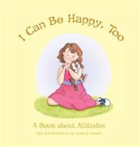 I Can Be Happy, Too