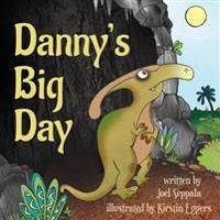 Danny's Big Day