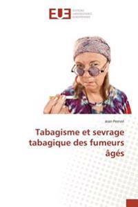 Tabagisme et sevrage tabagique des fumeurs âgés