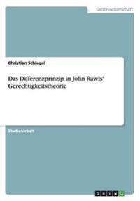 Das Differenzprinzip in John Rawls' Gerechtigkeitstheorie