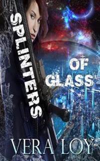 Splinters of Glass