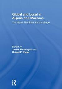 Global and Local in Algeria and Morocco