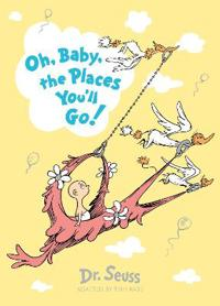 Oh, baby, the places youll go! slipcase edition