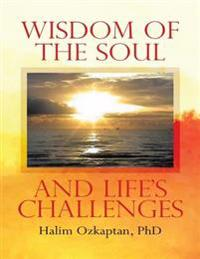 Wisdom of the Soul and Life's Challenges