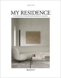 My Residence: Scandinavian Interiors from Residence Magazine 2018