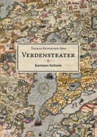 Verdensteater; kartenes historie