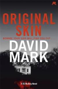 Original skin - the 2nd ds mcavoy novel