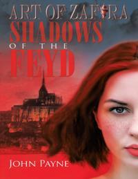 Art of Zafira: Shadows of the Feyd