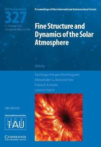 Fine Structure and Dynamics of the Solar Atmosphere