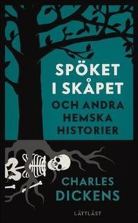 Spöket i skåpet - och andra hemska historier (lättläst)