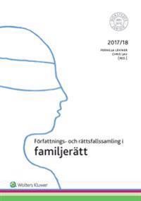 Författnings- och rättsfallssamling i familjerätt 2017/18
