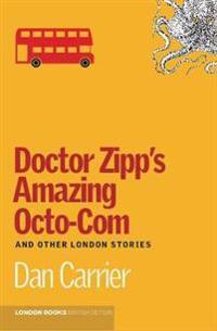 Doctor Zipp's Amazing Octo-com