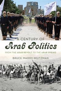Century of Arab Politics