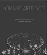 Nomadic Artefacts: A Scientific Artistic Travelogue