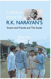 Critical Study of R.K. Narayan's