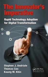 The Innovator's Imperative: Emerging Technologies for Digital Transformation