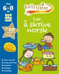 Lær å skrive norsk. 6-8 år. Gullstjerne - Kirsten Brustad, Monica Hughes, Betty Root | Ridgeroadrun.org