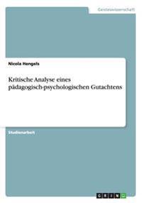 Kritische Analyse Eines Padagogisch-Psychologischen Gutachtens