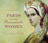 Paris and Her Remarkable Women