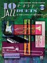 10 Easy Jazz Duets: E-Flat (Alto Saxophone, Baritone Saxophone), Book & CD [With CD]