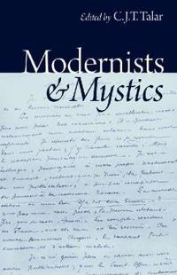 Modernists and Mystics
