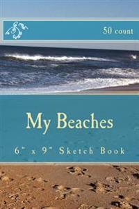 """My Beaches: 6"""" X 9"""" Sketch Book (50 Count)"""