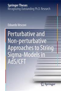 Perturbative and Non-perturbative Approaches to String Sigma-Models in AdS/CFT