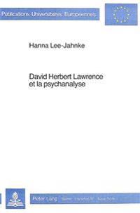 David Herbert Lawrence Et La Psychanalyse