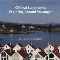 Offbeat Landmarks: Exploring Around Stavanger
