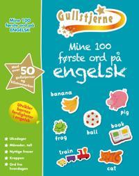 Mine første 100 ord på engelsk. 6+. Gullstjerne