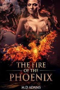 The Fire of the Pheonix