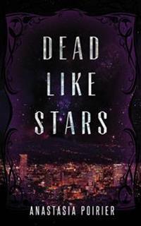 Dead Like Stars