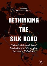 Rethinking the Silk Road