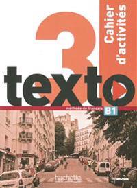texto 3. méthode de français. Arbeitsbuch mit 2 Audio-CDs und Lösungsheft