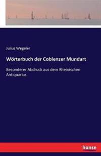 Worterbuch Der Coblenzer Mundart