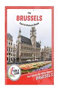 The Brussels Fact and Picture Book: Fun Facts for Kids about Brussels