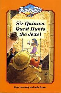 Sir Quinton Quest Hunts the Jewel