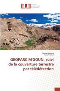 GEOPARC M'GOUN, suivi de la couverture terrestre par télédétection
