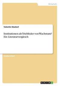 Institutionen ALS Triebfeder Von Wachstum? Ein Literaturvergleich