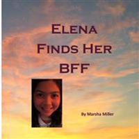 Elena Finds Her Bff