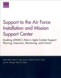 Support to the Air Force Installation and Mission Support Center