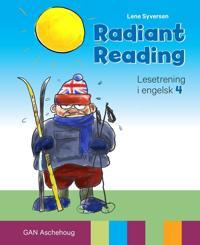 Radiant reading; lesetrening i engelsk 4