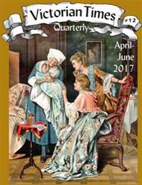 Victorian Times Quarterly #12